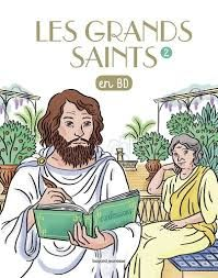 Les grands saints en bd t2